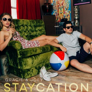 StayCation Album Cover Gracie and Joey